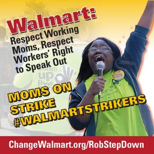 Walmart moms are walking off the job in  protest of illegal firings of co-workers.